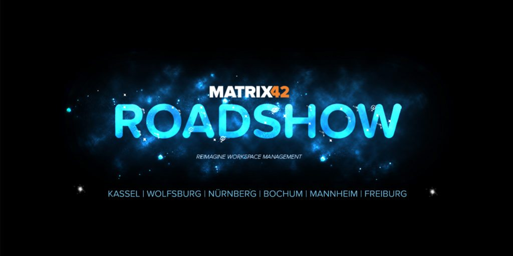 Matrix42 Roadshow 2017