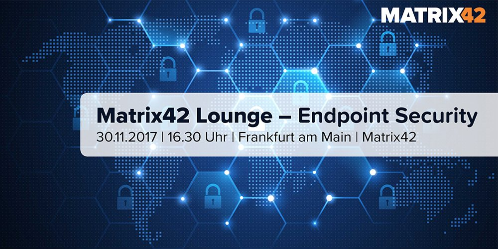 Matrix42 Lounge - Endpoint Security